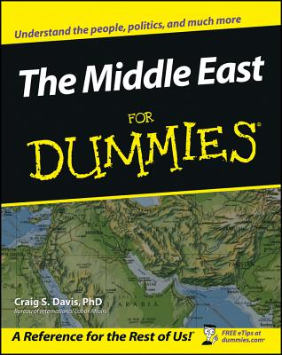The Middle East for Dummies By David, Craig S./ Davis, Craig S.