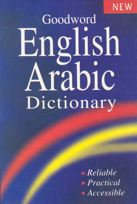 Goodword English - Arabic Dictionary By Rashid, Mohd Harun